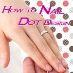 ドットデザインネイルのやり方♪道具によるドットサイズとサンプル!